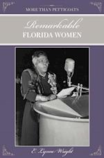 More than Petticoats: Remarkable Florida Women (More Than Petticoats Series)