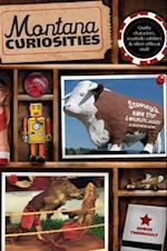 Montana Curiosities (Curiosities Series)