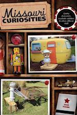 Missouri Curiosities (Curiosities Series)