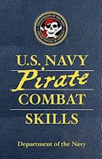 U.S. Navy Pirate Combat Skills af David Wheeler, Department of the Navy, Adam Reger