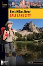 Salt Lake City (Falcon Guides Best Hikes Near)