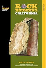 Falcon Guide Rockhounding California (Rockhounding Series)