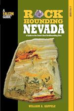 Rockhounding Nevada (Rockhounding Series)