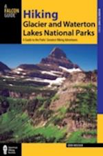Falcon Guide Hiking Glacier and Waterton Lakes National Parks (Regional Hiking)