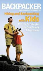 Falcon Guide Backpacker Hiking and Backpacking With Kids (Backpacker Magazine)