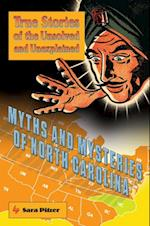 Myths and Mysteries of North Carolina (Myths and Mysteries Series)