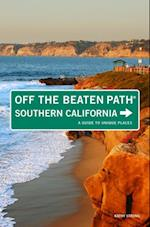 Southern California Off the Beaten Path(R) (Off the Beaten Path Series)