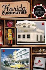 Florida Curiosities (Curiosities Series)