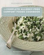 The Complete Allergy-Free Comfort Foods Cookbook af Elizabeth Gordon