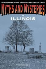 Myths and Mysteries of Illinois af Richard Moreno