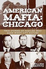 American Mafia Chicago af William Griffith