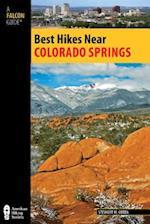 Best Hikes Near Colorado Springs (Best Hikes)
