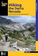 Hiking the Sierra Nevada (Falcon Guides: Where To Hike)