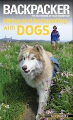 Backpacker Magazine's Hiking and Backpacking with Dogs af Linda Mullally