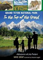 Grand Teton National Park (Adventures With the Parkers)