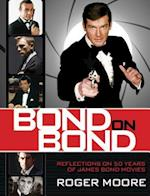 Bond on Bond af Roger Moore, Roger Moore