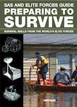 SAS and Elite Forces Guide Preparing to Survive (Sas)