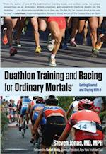 Duathlon Training and Racing for Ordinary Mortals (R)