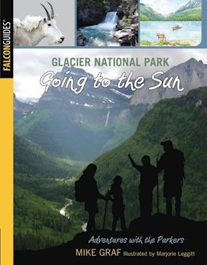 Glacier National Park: Going to the Sun af Mike Graf