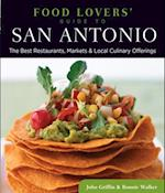 Food Lovers' Guide to(R) San Antonio af John Griffin