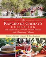 The Rancho De Chimayo Cookbook