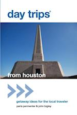 Day Trips(R) from Houston (Day Trips Series)