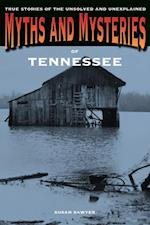 Myths and Mysteries of Tennessee (Myths and Mysteries Series)