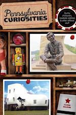 Pennsylvania Curiosities (Curiosities Series)