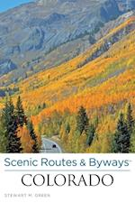 Scenic Routes & Byways(TM) Colorado (Scenic Routes Byways)