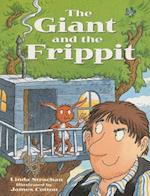 The Giant and the Frippit (Rigby Literacy Level 11)