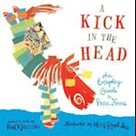 A Kick In The Head (ALA Notable Children's Books. Middle Readers)