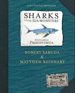 Sharks and Other Sea Monsters (Encyclopedia Prehistorica)