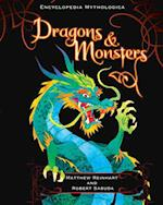 Dragons and Monsters (Encyclopedia Mythologica)
