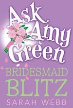 Bridesmaid Blitz (Ask Amy Green)