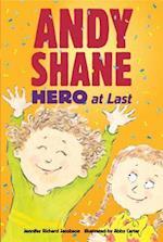 Andy Shane, Hero at Last af Jennifer Richard Jacobson