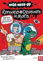 Romans vs. Dinosaurs on Mars (Mega-Mash Up, nr. 2)