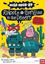Robots vs. Gorillas in the Desert (Mega-Mash Up, nr. 1)