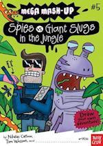Spies vs. Giant Slugs in the Jungle (Mega-Mash Up, nr. 5)