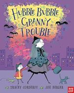 Hubble Bubble, Granny Trouble af Joe Berger, Tracey Corderoy