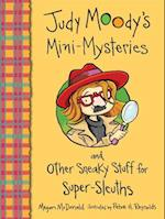 Mini Mysteries and Other Sneaky Stuff for Super-sleuths (Judy Moody)