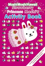 Strawberry Princess Moshi's Activity Book (MoshiMoshiKawaii)