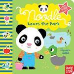 Noodle Loves the Park af Nosy Crow