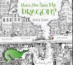 Have You Seen My Dragon? af Steve Light