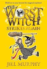 The Worst Witch Strikes Again af Jill Murphy
