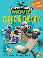 Shaun the Sheep Movie - Flock in the City Sticker Activity Book (Tales from Mossy Bottom Farm)