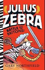 Battle With the Britons! (Julius Zebra)