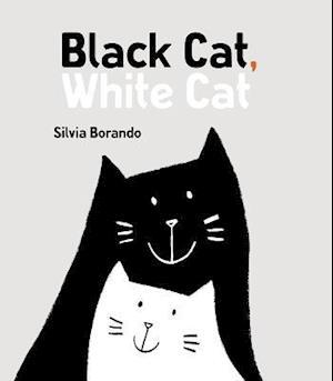 Bog, hardback Black Cat, White Cat af Silvia Borando