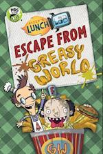 Escape from Greasy World (Fizzys Lunch Lab)