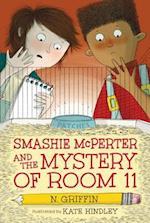 Smashie Mcperter and the Mystery of Room 11 (Smashie McPerter)