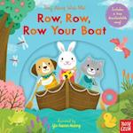Row, Row, Row Your Boat (Sing Along with Me)